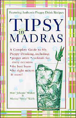 Tipsy in Madras