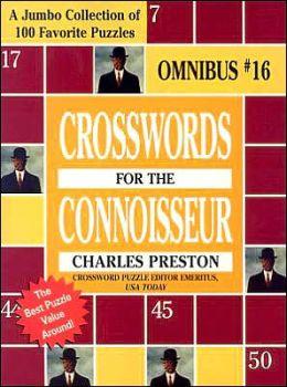 Crosswords for the Connoisseur: Omnibus #16