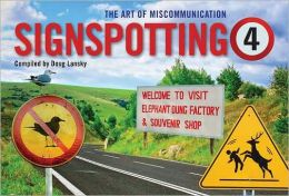 Signspotting 4: The Art of Miscommunication
