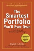 Book Cover Image. Title: The Smartest Portfolio You'll Ever Own:  A Do-It-Yourself Breakthrough Strategy, Author: Daniel R. Solin