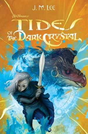 Book Tides of the Dark Crystal