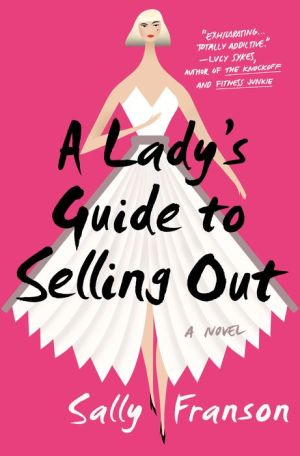 A Lady's Guide to Selling Out