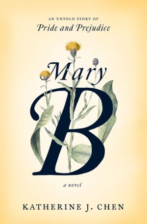 Book Mary B: A Novel: An untold story of Pride and Prejudice