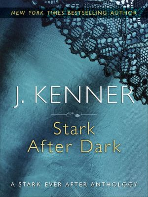 Stark After Dark: Take Me, Have Me, Play My Game, Seduce Me