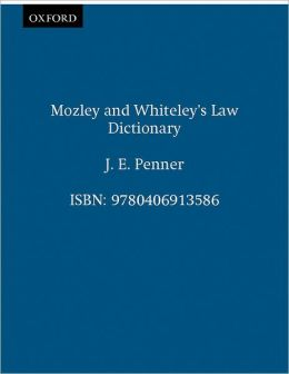 Mozley and Whiteley's Law Dictionary, 12th Edition