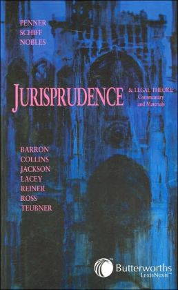 Jurisprudence and Legal Theory: Commentary and Materials