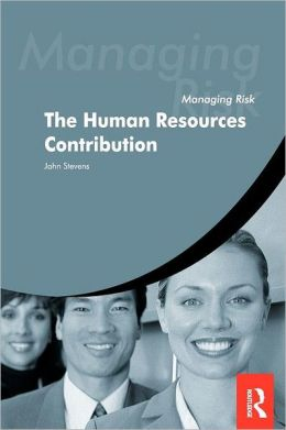Managing Risk: The Human Resources Contribution