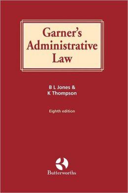 Garner's Administrative Law