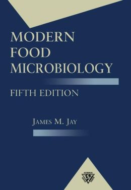 Modern Food Microbiology, Fifth Edition (CH)