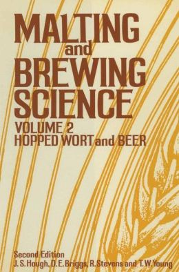 Malting and Brewing Science, Volume 2 (C&H)