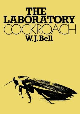 The Laboratory Cockroach; Experiments in Cockroach Anatomy, Physiology, and Behaviour