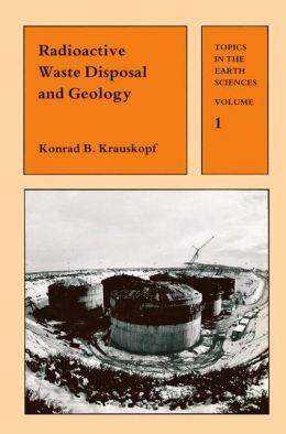 Radioactive Waste Disposal and Geology