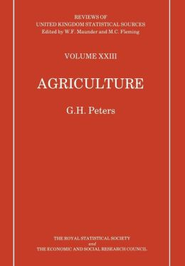 Agriculture (Reviews of U. K. Statistical Sources Series)