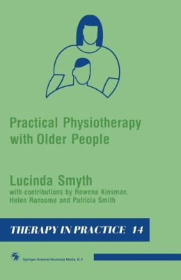 Practical Physiotherapy with Older People