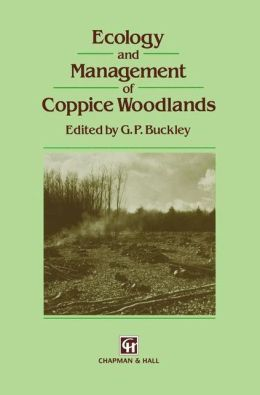 Ecology and Management of Coppice Woodlands