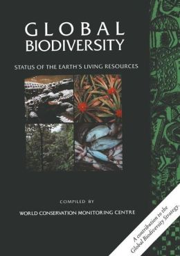 Global Biodiversity: Status of the Earth's Living Resources
