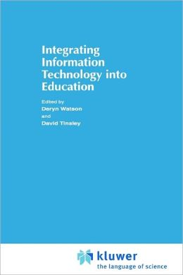Integrating Information Technology into Education
