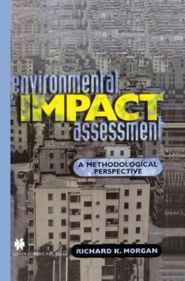 Environmental Impact Assessment: A Methodological Approach