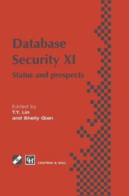 Database Security XI: Status and Prospects