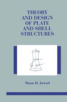 Theory and Design of Plate and Shell Structures
