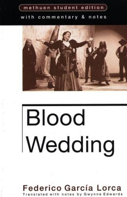 Blood Wedding: Methuen Student Edtion