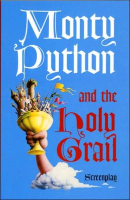 Holy Grail: Just the Screenplay