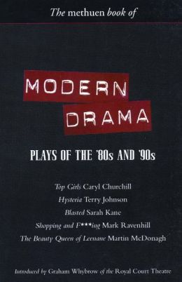 The Methuen Book of Modern Drama: Plays of the '80s and '90s