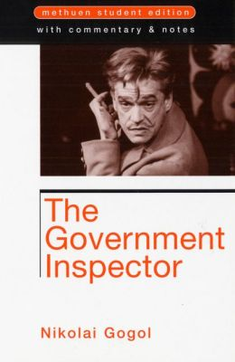 The Government Inspector: Methuen Student Edition