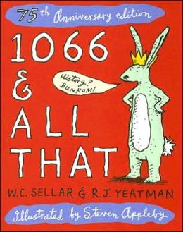 1066 & All That: 75th Anniversary Edition