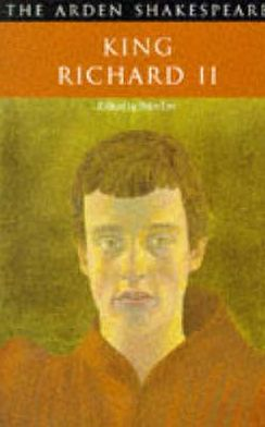 King Richard II (Arden Shakespeare, Second Series)