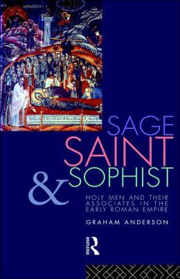 Sage, Saint And Sophist