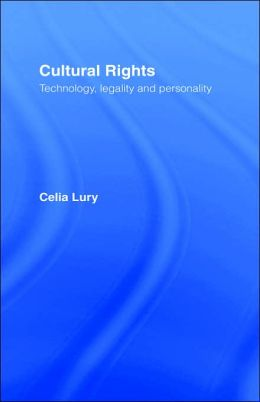 Cultural Rights: Technology, Legality and Personality