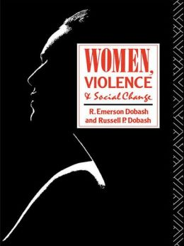 Women, Violence and Social Change