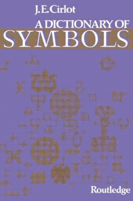 A Dictionary of Symbols