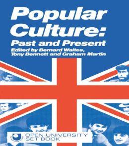 Popular Culture: Past and Present
