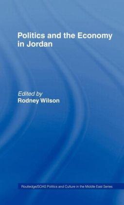 Politics and Economy in Jordan