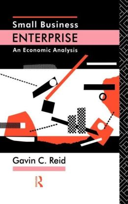 Small Business Enterprise: An Economic Analysis