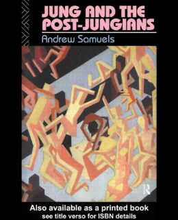 Jung and the Post Jungians