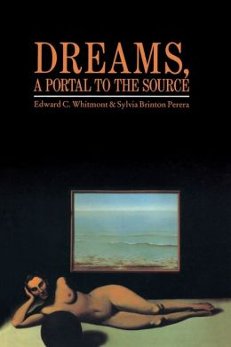 Dreams, a Portal to the Source: A Guide to Dream Interpretation