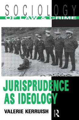 Jurisprudence As Ideology