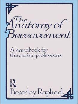 Anatomy Of Bereavement, The
