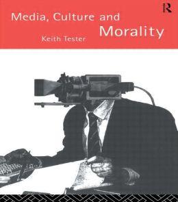 Media Culture & Morality