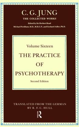 Practice of Psychotherapy: Essays on the Psychology of the Transference and Other Subjects