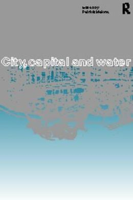 City, Capital, and Water