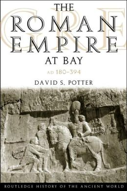 The Roman Empire at Bay: Ad 180-395