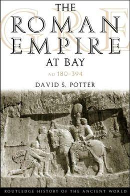 The Roman Empire at Bay: Ad 180-395