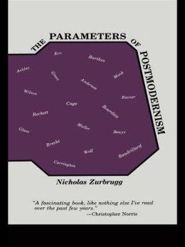 The Parameters of Postmodernism
