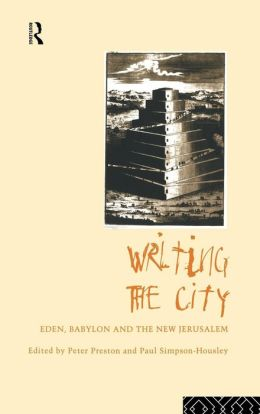 Writing the City: Literature and the Urban Experience