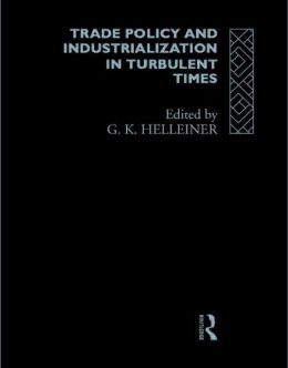 Trade Policy and Industrialization in Turbulent Times