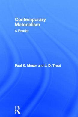 Contemporary Materialism: A Reader
